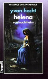 Hecht, Yvon. Helena von Nachtheim