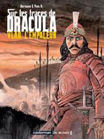 Hermann – H, Yves. Sur les traces de Dracula. Tome 1 : Vlad l'empaleur