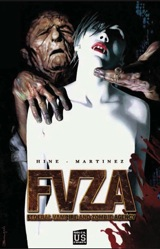 Hine, David. Allan Martinez, Roy. FVZA : Federal Vampire And Zombie Agency. Tome 1
