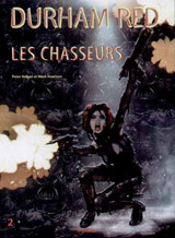 Hogan, Peter – Harrison, Mark. Durham Red. Tome 2 : Les chasseurs