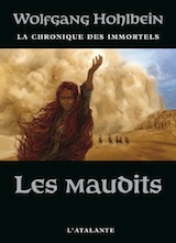 Hohlbein, Wolfgang. La chronique des immortels. Tome 8 : Les maudits