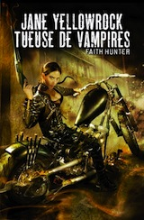 Hunter, Faith. Jane Yellowrock, tueuse de vampires, tome 1