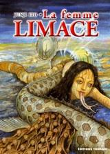 Ito, Junji – La Femme Limace