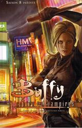 Goddard, Drew – Jeanty, Georges. Buffy contre les vampires, saison 8. Tome 3. Les loups sont à nos portes