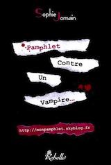 Jomain, Sophie. Pamphlet contre un vampire