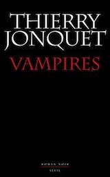 Jonquet, Thierry. Vampires