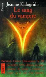 Kalogridis, Jeanne. Les journaux de la famille Dracul. Tome 3. Le sang du vampire