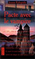 Kalogridis, Jeanne. Les journaux de la famille Dracul. Tome 1. Pacte avec le vampire