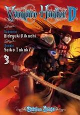 Kikuchi, Hideyuki – Takaki, Saiko. Vampire Hunter D. Tome 3