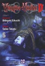 Kikuchi, Hideyuki – Takaki, Saiko. Vampire Hunter D. Tome 5