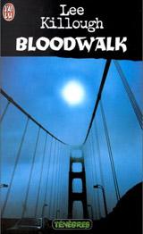 Killough, Lee. Bloodwalk