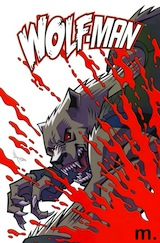 Kirkman, Robert – Howard, Jason. Wolf-man, tome 1