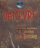 Knight, Mary-Jane. Vampyre, l'effroyable journal disparu du Dr Cornelius Van Helsing