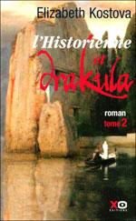 Kostova, Elisabeth. L'historienne et Drakula. Tome 2