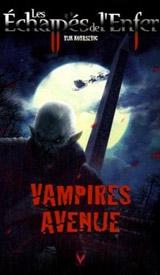 Kovasevic, Vuk. Les échappés de l'enfer, tome 7. Vampires avenue