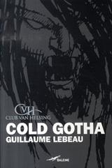 Lebeau, Guillaume. Cold Gotha