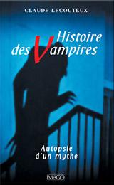 Lecouteux, Claude. Histoire des vampires