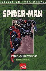 Mackie, Howard – Romita Jr, John. Spider-man : l'étreinte du vampire
