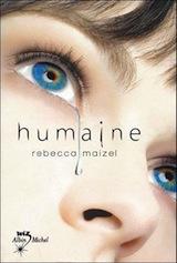Maizel, Rebecca. Humaine