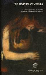 Collectif, présenté par Jacques Finné et Jean Marigny. Les femmes vampires