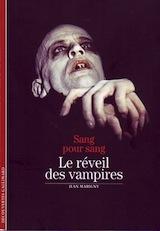 Marigny, Jean. Sang pour sang, le réveil des vampires.
