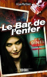 Martinez, A. Lee. Le bal de l'enfer