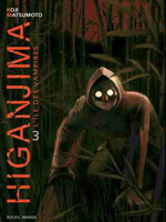 Matsumoto, Koji. Higanjima, l'île des vampires. Tome 3