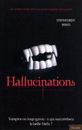 Mayo, Stephfordy. Hallucinations