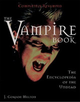 Melton, Gordon J. The Vampire book : the encyclopedia of the undead