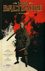 Golden, Christopher – Mignola, Mike – Stenbeck, Ben. Lord Baltimore, tome 1. Quarantaine