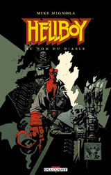 Mignola, Mike. Hellboy. Tome 2 : Au nom du diable