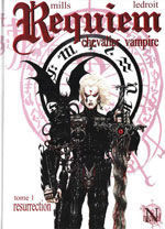 Mills, Pat – Ledroit, Olivier. Requiem chevalier vampire. Tome 1 : Resurrection