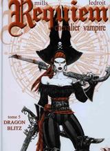 Mills, Pat – Ledroit, Olivier. Requiem chevalier vampire. Tome 5 : Dragon Blitz