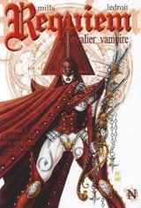 Mills, Pat – Ledroit, Olivier. Requiem chevalier vampire. Tome 7 : Le couvent des soeurs de sang