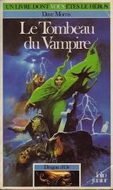 Morris, Dave. Dragon d'or, tome 1. Le tombeau du vampire