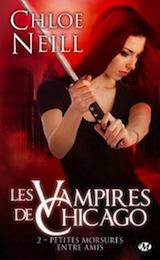 Neil, Chloé. Les vampires de Chicago, tome 2. Petites morsures entre amis