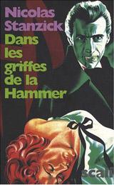 Stanzick, Nicolas. Interview de l'auteur de dans les griffes de la Hammer