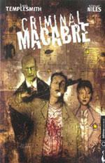 Niles, Steve – Templesmith, Ben. Criminal Macabre