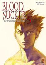 Okuse, Saki – Shimizu, Aki. Bloodsuckers, Le messager du Yato. Tome 5