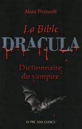 Pozzuoli, Alain. La bible Dracula