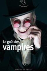 Pozzuoli, Alain. Le goût des vampires