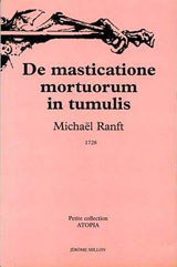 Ranft, Michaël. De masticatione mortuorum in tumulis