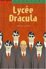 Rees, Douglas. Lycée Dracula