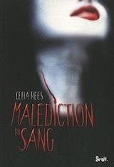 Rees, Celia. Malédiction du sang