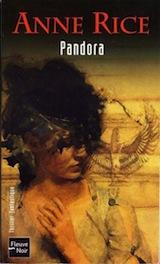 Rice, Anne. Nouveaux contes des vampires, tome 1. Pandora