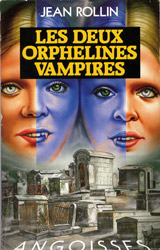 Rollin, Jean. Les deux orphelines vampires