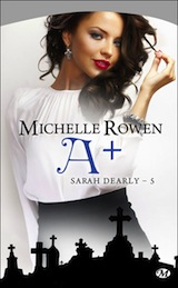 Rowen, Michelle. Sarah Dearly, tome 5. A plus