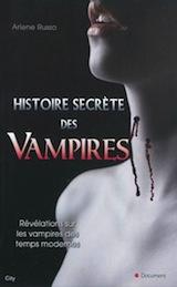 Russo, Arlene. Histoire secrète des vampires