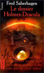 Saberhagen, Fred. Le dossier Holmes-Dracula