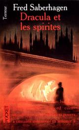 Saberhagen, Fred. Dracula et les spirites